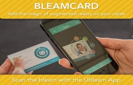 Influencia - Innovations - BleamCard : la première carte de visite en réalité augmentée   Nouveaux horizons et innovation   Scoop.it