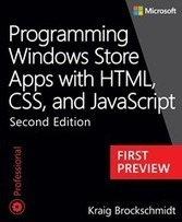 First preview: Programming Windows Store Apps with HTML, CSS, and JavaScript, Second Edition - Microsoft Press - Site Home - MSDN Blogs | Whole new world of Windows 8 | Scoop.it