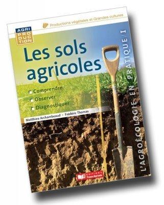 Les sols agricoles - A2C le site de l'agriculture de conservation | Agronomie sur le web | Scoop.it