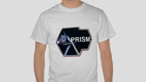 The NSA Sent a Takedown Notice Over My Custom PRISM-Logo T-Shirts | UnSpy - For Liberty! | Scoop.it