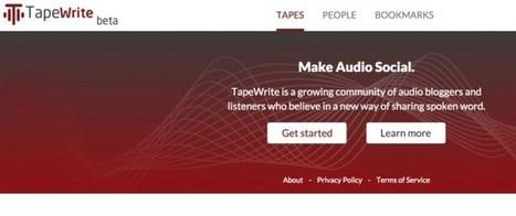TapeWrite, pour créer un blog audio | E-learning | Scoop.it