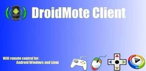 DroidMote Client - Applications Android sur Google Play | Android Apps | Scoop.it