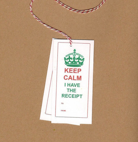 Keep Calm I Have the Receipt Gift tags package holiday presents bakers twine hang tag confidence in giving gifts by ilPiccoloGiardino | Pinterest and Etsy | Scoop.it