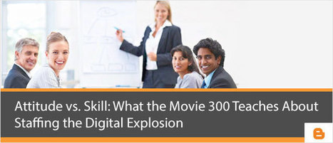 Nipsy Jhamb - Attitude vs Skill: Movie 300 Teaches About Staffing | Nipsy Jhamb - Human Resource | Scoop.it