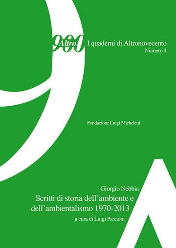 Giorgio Nebbia, scritti di storia dell'ambiente e dell'ambientalismo (1970-2013)   Etica socio-ambientale   Scoop.it