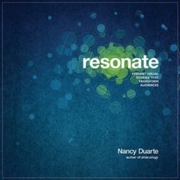 What Made Nancy Duarte Resonate with Storytelling…and why should you care? : Stories That Change | organizationalstorytelling | Scoop.it
