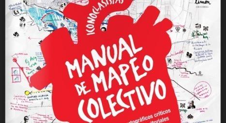 Manual de Mapeo colectivo | e-PAISATGE  e-LANDSCAPE  e-PAISAJE | Scoop.it