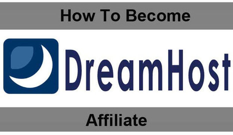 How to Become a DreamHost Affiliate to Earn Money | Best web hosting review | Scoop.it