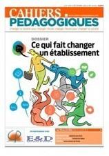Ce qui fait changer un établissement - La librairie des Cahiers pédagogiques   Education et pédagogie   Scoop.it