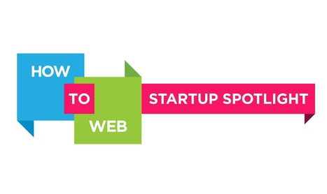 How to Web Startup Spotlight 2012 finalists | How to Web | Communication Advisory | Scoop.it