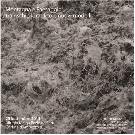 Montagna e Paesaggio: tra rischio idraulico e nuovi modelli.   Dolomiti di ieri e di oggi   Scoop.it