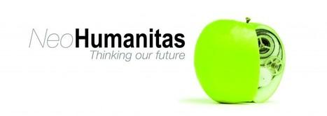 NeoHumanitas: Pensons notre futur | La fabrique du futur : des robots et des hommes | Scoop.it
