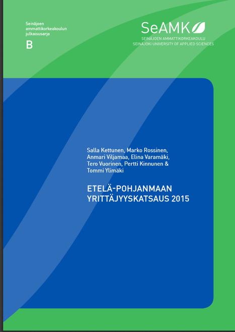 Etelä-Pohjanmaan yrittäjyyskatsaus 2015 - Etelä-Pohjanmaan yritystiheys yhä valtakunnan korkeimpia | E-P:n alue | Scoop.it