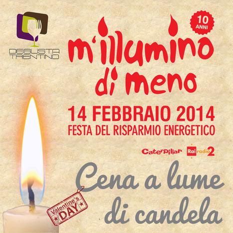 Un gruppo di Ristoranti Trentinoi partecipa, insieme, a #milluminodimeno..grande squadra in #trentino! | idea ed idee nel turismo | Scoop.it