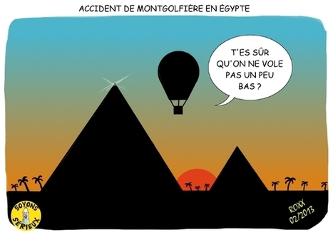 Accident de montgolfière en Egypte | Baie d'humour | Scoop.it