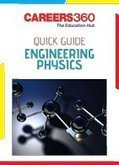 Careers360 Quick Guide to Engineering Physics   Education:Education and Career is life   Scoop.it