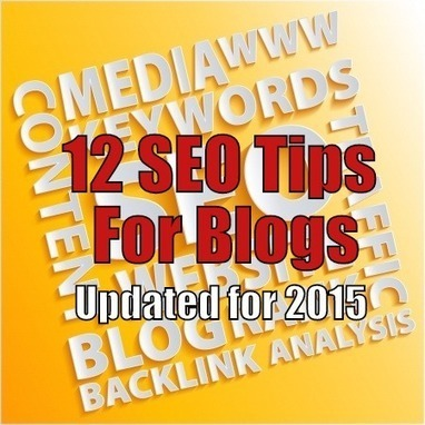 10 Search Engine Optimization (SEO) Tips For Blogs - Updated for 2015 | Mallee Blue Media | Scoop.it