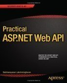Practical ASP.NET Web API - Free eBook Share | Memilih ASP.NET Hosting Terbaik Bersama JaringanHosting.com | Scoop.it