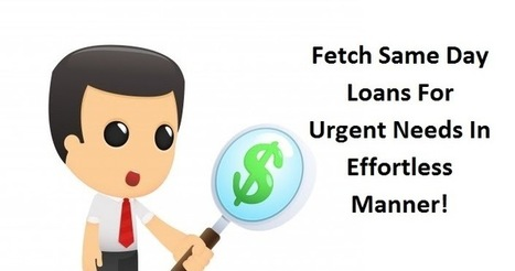 Fetch Same Day Loans For Urgent Needs In Effortless Manner | No Credit Check Cash Advance | Scoop.it