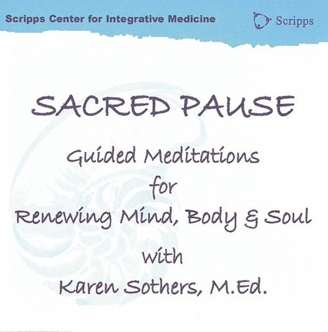 Meditations for Renewing Your Mind, Body and Soul | Health Journeys | Integrative Medicine | Scoop.it