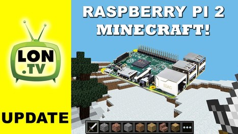 Minecraft on the Raspberry Pi 2 ! Compared to t... | Raspberry Pi | Scoop.it