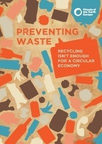 Preventing Waste: recycling isn't enough for a circular economy | Recycling News Channel | OrganicStream.org | Scoop.it
