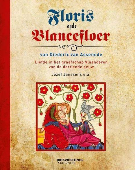 Floris en Blancefloer, een middeleeuwse liefdeshistorie | Kathedralenbouwers | Scoop.it