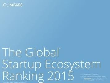 Global #Startup Ecosystem Ranking: #Italia assente, 5 europee nella top 20 Barcellona, Bruxelles, Copenhagen, Dublino, Helsinki, Istanbul, Madrid, Oslo, Stoccolma, Tallinn e Varsavia | ALBERTO CORRERA - QUADRI E DIRIGENTI TURISMO IN ITALIA | Scoop.it
