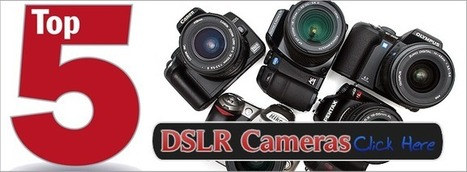 My Best DSLR Camera Reviews | Find The Best Digital Camera For You | Tendencias y actualidad 2013 | Scoop.it