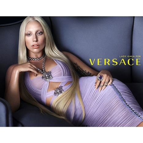 Who else is gaga over Lady Gaga for Versace ss14 ad campaign? | Fashion | Scoop.it