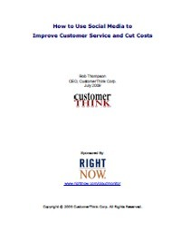 White Paper - How To Use Social Media to Improve Customer Service and Cut Costs | Marketing&Advertising | Scoop.it