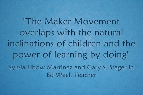 The Maker Movement Believes In 'Kid Power' | Invent To Learn | MakerSpace in the School Library Media Center | Scoop.it