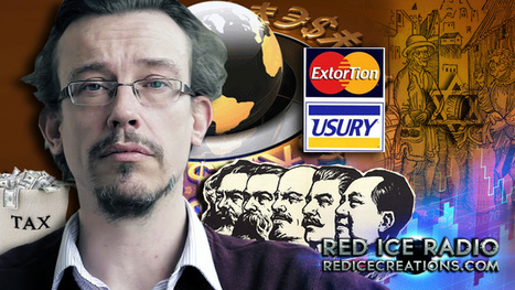 Red Ice Radio - Anthony Migchels - Hour 1 - Usury: The Problem with the Economic System & Alternative Currencies | Monetary Reform | Scoop.it