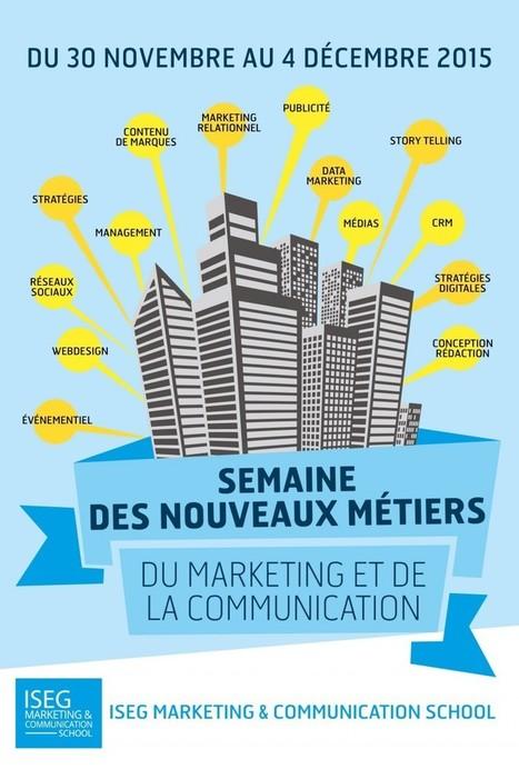 Semaine des nouveaux métiers de l'ISEG Marketing ... - Maddyness | Marketing Actualités | Scoop.it