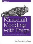 Minecraft Modding with Forge: A Family-Friendly Guide to Building Fun Mods in Java - PDF Free Download - Fox eBook | IT Books Free Share | Scoop.it