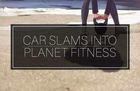 Car Slams Through Planet Fitness In Torrance | California Car Accidents | Scoop.it
