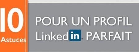 Votre profil parfait sur LinkedIn, en 10 points | Marketing Digital | Scoop.it