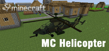 MC Helicopter Mod 1.6.2 | my name son | Scoop.it