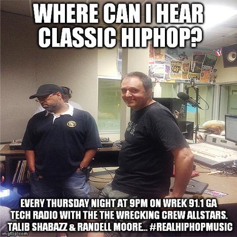 Every Thursday night at 9PM on WREK 91.1 Ga Tech radio. The Wrecking Crew Allstars... #ClassicHipHopMusic | GetAtMe | Scoop.it