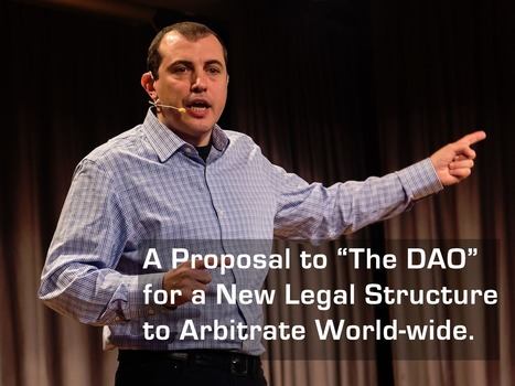 Lawyers Be DAMNed: Andreas Antonopoulos Takes Aim at Arbitration With DAO Proposal | Bitcoin, Blockchain & Cryptocurrency News | Scoop.it