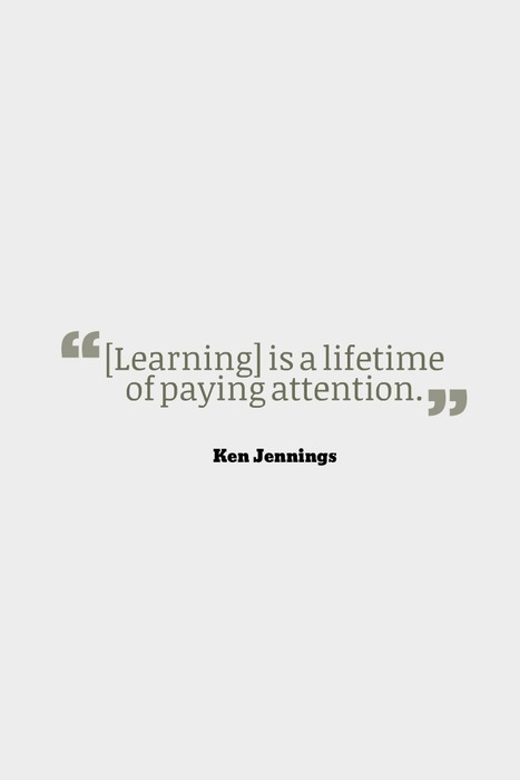 Learning is ... | Good Advice | Scoop.it