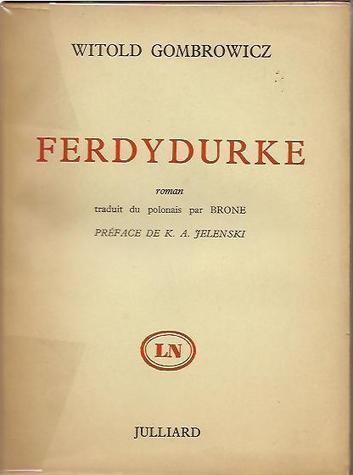 #WebAssoAuteurs Ferdydurke, de Witold Gombrowicz: « Puisque cela fait plaisir à Nadeau, publions ! » | Pour une web-association des auteurs | Scoop.it