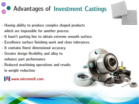 Advantages of investment casting process in industries | Casting Industries | Scoop.it