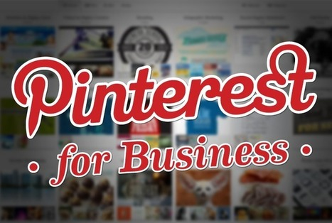 Pinteresting Advancements: Pinterest for Business Helps Companies Drive Innovation (and Revenue) | Florida Advertising Agency | Conteaxtualized communications | Scoop.it