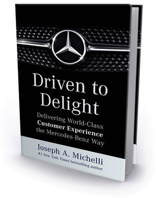 Driven to Delight: Delivering World-Class Customer Experience the Mercedes-Benz Way | Designing  service | Scoop.it