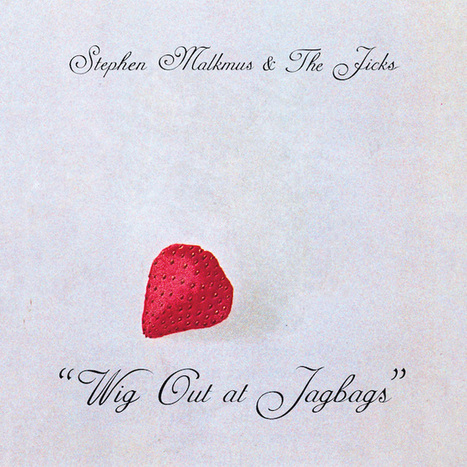 Review: Stephen Malkmus & The Jicks - Wig Out At Jagbags - Pretty Much Amazing | Eats & Grooves | Scoop.it