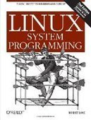 Linux System Programming, 2nd Edition - Fox eBook | Tester | Scoop.it