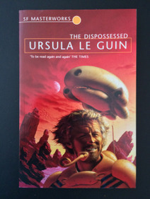 Passatempo - The Dispossessed - Ursula Le Guin   Ficção científica literária   Scoop.it