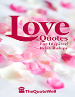 Love Quotes: For Inspired Relationships - Slashed Reads | Promote My Book | Scoop.it