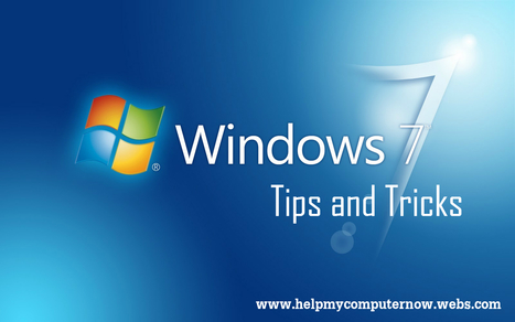 Windows 7 Tips and Tricks (Part 1) | HELP MY COMPUTER NOW | Scoop.it